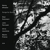 Songs For Quintet by Kenny Wheeler