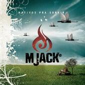 Motivos pra Sorrir by M Jack