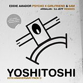 Psycho X Girlfriend: 6 AM Remixes - Single von Eddie Amador
