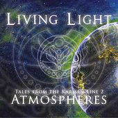 Tales From The Karman Line 2: Atmospheres - Single by Living Light