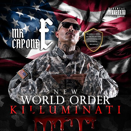 New World Order (Killuminati) by Mr. Capone-E