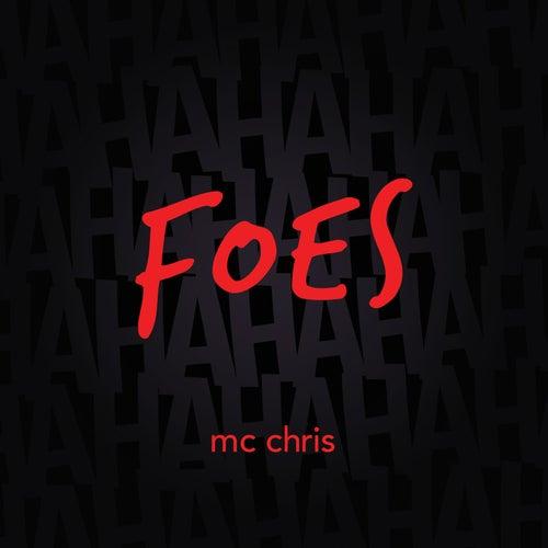 Foes by MC Chris (1)