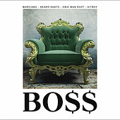 Boss by Marcianos Crew