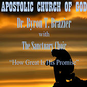 How Great is His Promise (Live) by Pastor Byron T. Brazier