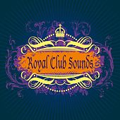 Royal Club Sounds von Various Artists