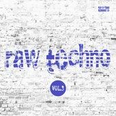 Raw Techno, Vol. 3 de Various Artists