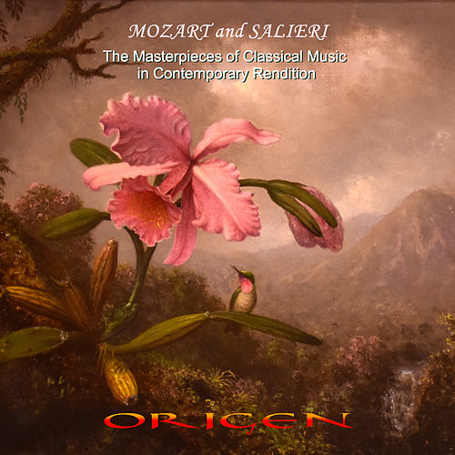 Mozart and Salieri. The Masterpieces of Classical Music  in Contemporary Rendition by Origen