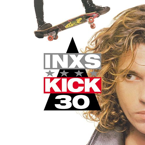 Kick (30th Deluxe Edition) by INXS