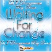 Waiting for Change de DJ Dangerous Raj Desai
