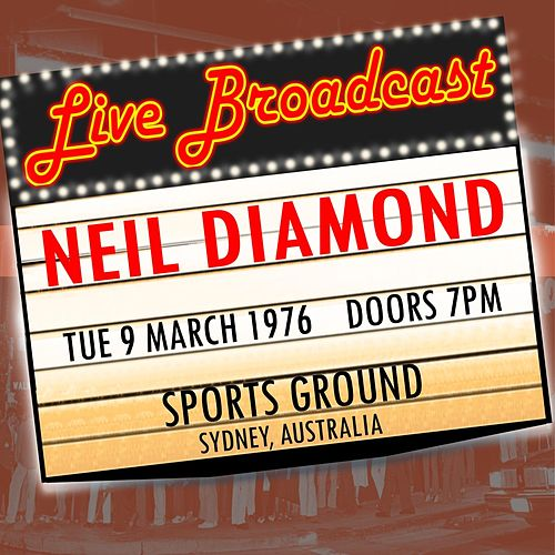 Live Broadcast 9th March 1976 Sports Ground Sydney de Neil Diamond