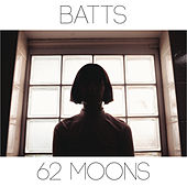 62 Moons by Batts