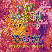 Instrumental Healing (Re:Master) by The Vision