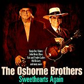 Sweethearts Again by The Osborne Brothers