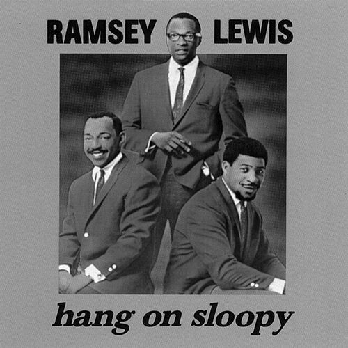 Hang On Sloopy by Ramsey Lewis