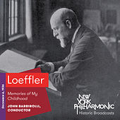 Loeffler: Memories of My Childhood de New York Philharmonic