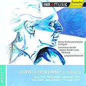 Leopold Stokowski Conducts Blacher, Prokofiev, Milhaud, Egk, Wagner, Mussorgsky & Tchaikovsky de Various Artists