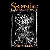 Night Terror by Sonic Prophecy