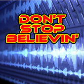 Don't Stop Believin' de Various Artists
