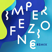 Imperfezione (Remix) by Meg