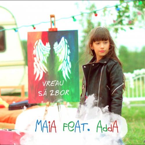Vreau Să Zbor by Maia