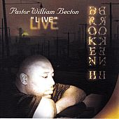 Live by Pastor William Becton