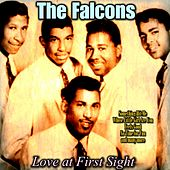 Love at First Sight by The Falcons (Soul)
