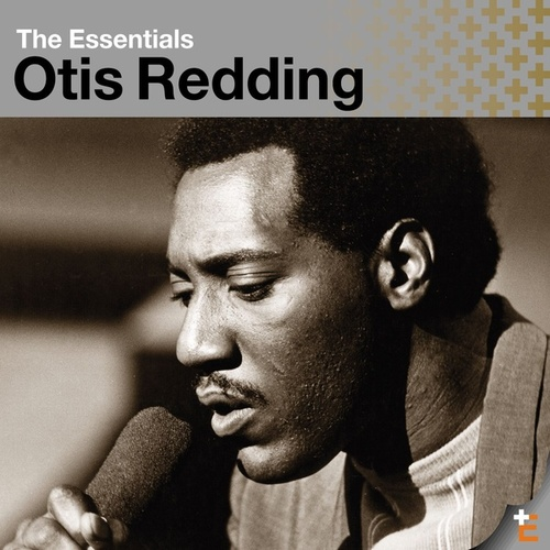 The Essentials by Otis Redding