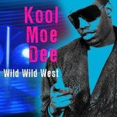 Wild Wild West (Re-Recorded / Remastered) by Kool Moe Dee