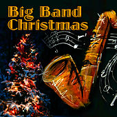 Big Band Christmas by Big Band Christmas Orchestra