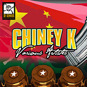 Chiney K Riddim von Various Artists