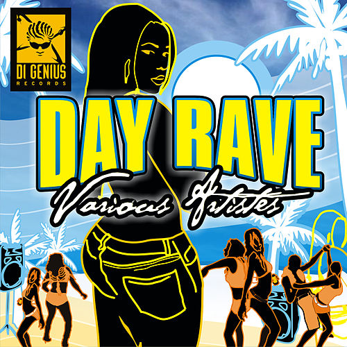 Day Rave Riddim by Various Artists