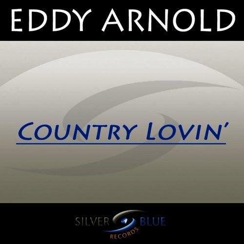 Country Lovin' by Eddy Arnold