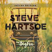 The Big Fix (Deluxe Edition) by Steve Hartsoe