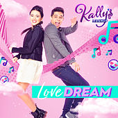 Love Dream by KALLY'S Mashup Cast