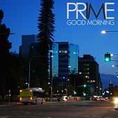 Good Morning von Prime