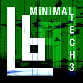Minimal Tech3 by Lars Bo