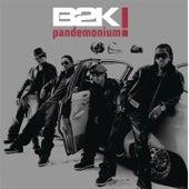 Pandemonium by B2K