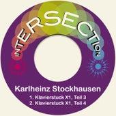 Klavierstuck X1, Teil 3 & 4 by Karlheinz Stockhausen