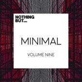 Nothing But... Minimal, Vol. 09 - EP de Various Artists