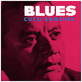 Blues by Cuco Sanchez