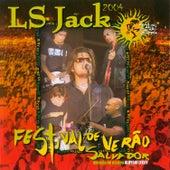 Festival de Verão Salvador 2004 (Ao vivo) von Ls Jack