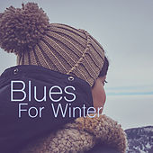 Blues For Winter de Various Artists