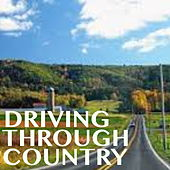 Driving Through Country de Various Artists