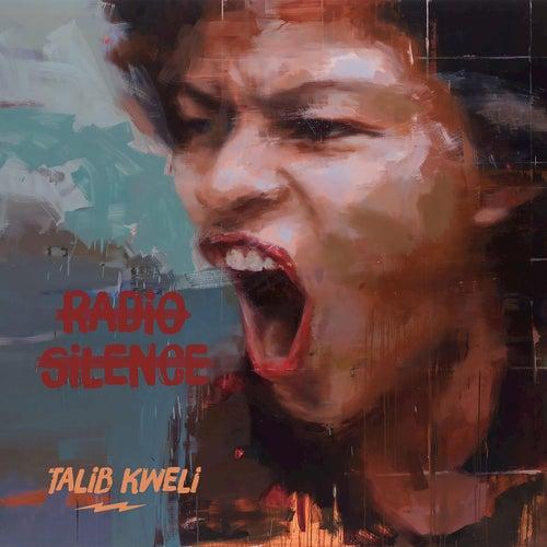 Radio Silence by Talib Kweli