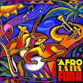 Afro Latin Funk von Various Artists