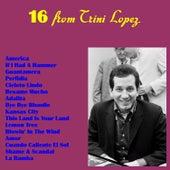 16 from Trini Lopez de Trini Lopez