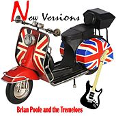 New Versions von Brian Poole and the Tremeloes