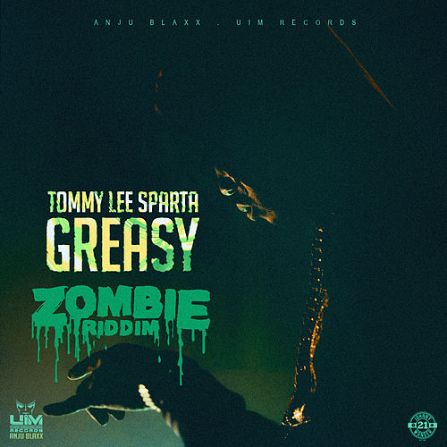 Greasy by Tommy Lee sparta