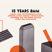15 Years 8MM by Various Artists