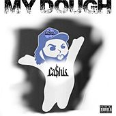 My Dough by Ca$his